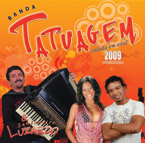 Capa do CD Promocional da Banda Tatuagem 2009